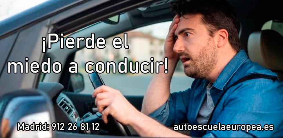 Pierde el miedo a conducir en Autoescuela Europea Madrid